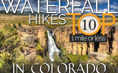 Colorado Waterfall Hikes One Mile or Less