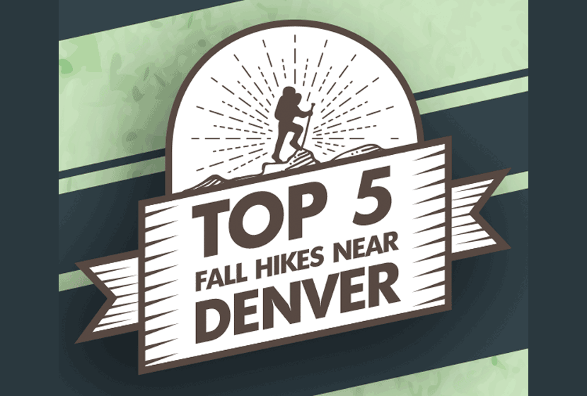 Preview of Infographic for Top 5 Fall Hikes Near Denver